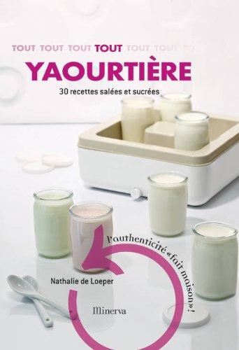 Tout-yaourtire-30-recettes-sucres-et-sales-0